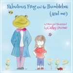 fabulous frog and the bumblebee and me