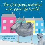 The Christmas Reindeer who saved the world