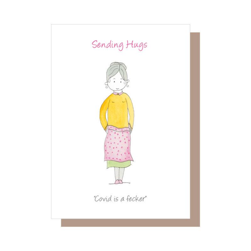 Sending hugs, Covid is a fecker greeting card