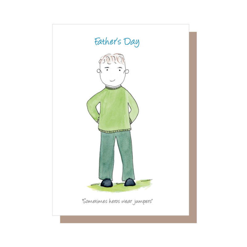 Father's day card by catherine dunne - some heroes wear jumpers